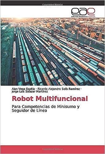 Robot Multifuncional: Para Competencias de Minisumo y Seguidor de ...