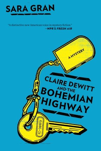 Claire DeWitt and the Bohemian Highway (Claire DeWitt ()