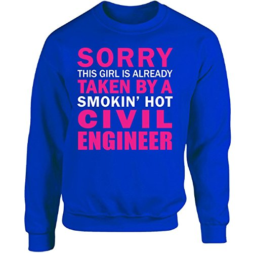 This Girl is Taken by A Smokin' Hot Civil Engineer Wife Gift - Adult Sweatshirt