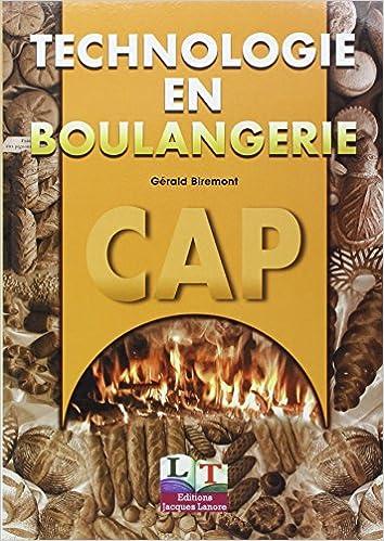 Lire un Technologie en boulangerie, CAP 1ère et 2ème année, livre de l'élève pdf epub