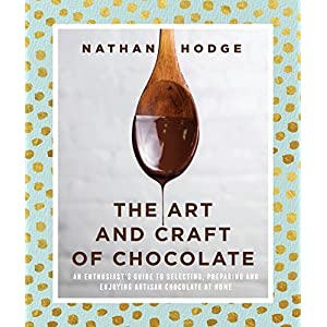 The Art and Craft of Chocolate