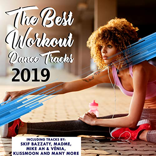 The Best Workout Dance Tracks 2019 (Best House Tracks 2019)