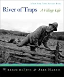 River of Traps, William deBuys and Alex Harris, 1595340351