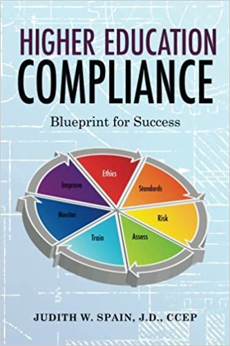 Higher education compliance blueprint for success judith w spain higher education compliance blueprint for success judith w spain 9790692102991 amazon books malvernweather Image collections