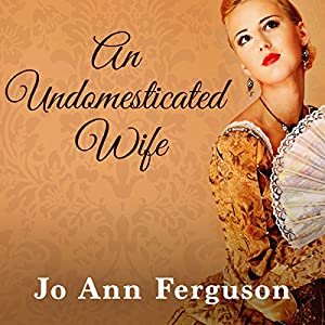 An Undomesticated Wife Audiobook