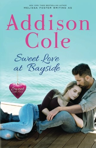 Sweet Love at Bayside (Sweet with Heat: Bayside Summers Book 1) (Volume 1)