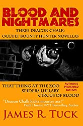 Blood And Nightmares: Three Deacon Chalk: Occult Bounty Hunter Novellas
