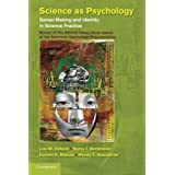 Science as Psychology: Sense-Making and Identity in Science Practice