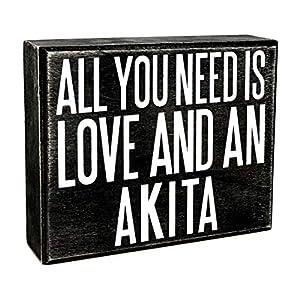 JennyGems - All You Need is Love and an Akita - Wooden Stand Up Box Sign - Akita Gift Series, Akita Moms, Akita Lovers, American Akita, Japanese Akita, Akita Inu, Akitas, Shelf Knick Knacks 39