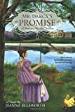 Mr. Darcy's Promise, Jeanna Ellsworth, 0988720000
