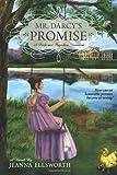 Mr. Darcy's Promise, Jeanna Ellsworth, 0988720000