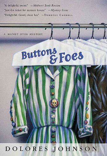 Buttons and Foes: A Mandy Dyer Mystery (Mandy Dyer Mysteries Book 6)