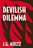 Devilish Dilemma, J G Holtz, 0533156580