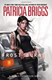 Frost Burned (Mercy Thompson, Book 7)