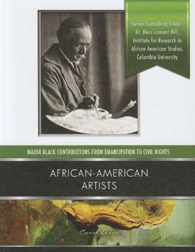 Download African-American Artists (Major Black Contributions from Emancipation to Civil Rights) ebook