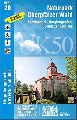 UK50-20 Naturpark Oberpfälzer Wald: Schwandorf, Burglengenfeld, Oberpfälzer Seenland (UK50 Umgebungskarte 1:50000 Bayern Topographische Karte Freizeitkarte Wanderkarte)