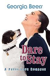 Dare to Stay (Puppy Love Romances Book 3)
