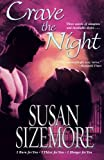 Crave the Night, Susan Sizemore, 1416510834