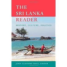 The Sri Lanka Reader: History, Culture, Politics