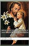 Image de INFALLIBILE ANTICA NOVENA A SAN GIUSEPPE PER UNA GRAZIA (Italian Edition)