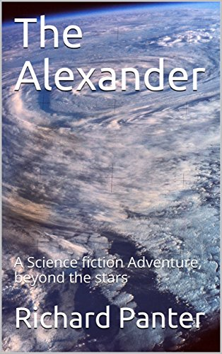 The Alexander: A Science fiction Adventure, beyond the stars