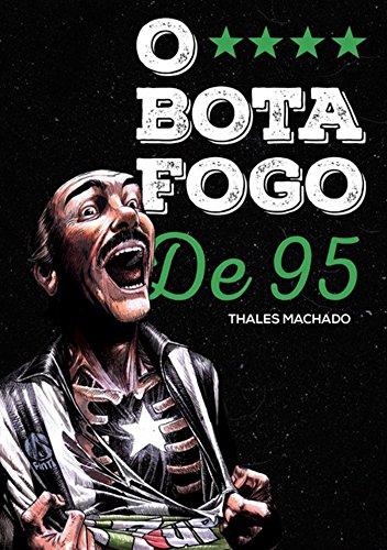 76c72fdc4d Amazon.com.br eBooks Kindle  O Botafogo De 95