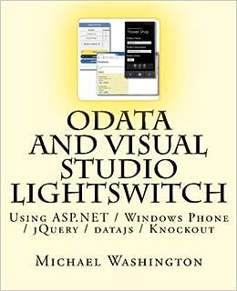 OData And Visual Studio LightSwitch Using ASP NET / Windows