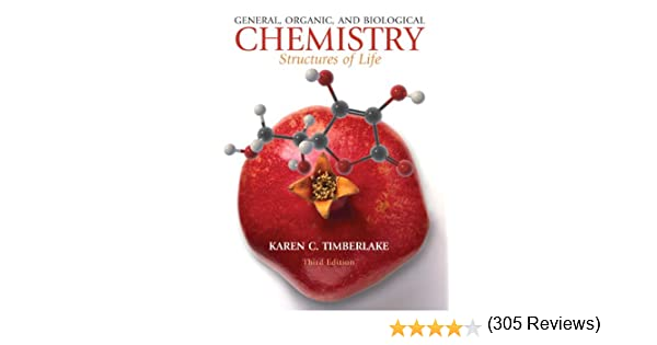 Amazon general organic and biological chemistry structures amazon general organic and biological chemistry structures of life 3rd edition 9780136054542 karen c timberlake books fandeluxe Gallery