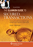Glannon Guide to Secured Transactions: Learning Secured Transactions Through Multiple-Choice Questions and Analysis, Second Edition (Glannon Guides)