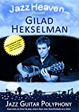 Jazz Guitar Lesson DVD Gilad Hekselman Jazz Guitar Polyphony Learn Counterpoint Video Lessons