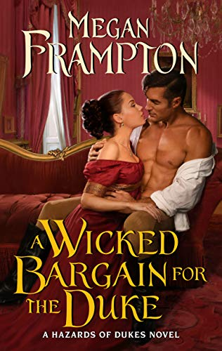 Book Cover: A Wicked Bargain for the Duke: A Hazards of Dukes Novel