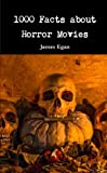 img - for 1000 Facts about Horror Movies book / textbook / text book