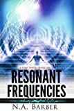 img - for Resonant Frequencies: A Time Travel Thriller book / textbook / text book