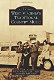 img - for West Virginia's Traditional Country Music (Images of America) book / textbook / text book