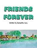 Friends Forever, Samantha Cary, 1630040142