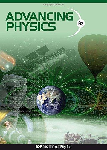 Advancing Physics: A2 Student Book