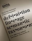 img - for The DAMA Dictionary of Data Management, 2nd Edition: Over 2,000 Terms Defined for IT and Business Professionals book / textbook / text book
