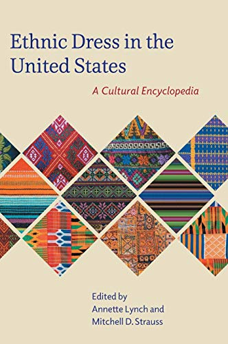 Ethnic Dress in the United States: A Cultural -