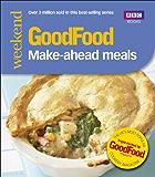 Good Food: Make-ahead Meals (Good Food 101)