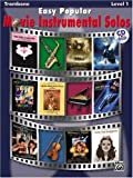 Easy Popular Movie Instrumental Solos: Trombone, Alfred Publishing, 0739047795