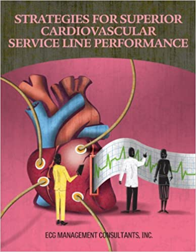 Strategies for Superior Cardiovascular Service Line