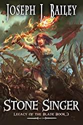 Stone Singer: Word and Deed (Legacy of the Blade Book 3)