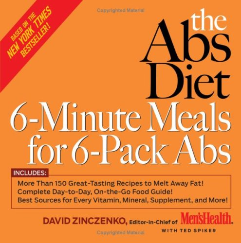 The Abs Diet 6-Minute Meals for 6-Pack Abs: More Than 150 Great-Tasting Recipes to Melt Away Fat! -