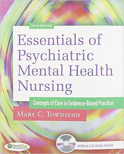 Pkg Essentials of Psychiatric Mental Health Nursing 5th & Psych Notes 3rd