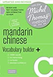 Mandarin Chinese Vocabulary Builder+ (Learn Mandarin Chinese with the Michel Thomas Method) (Michael Thomas Method)