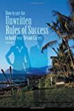 How to Use the Unwritten Rules of Success to Build Your Dream Career, Sean Terry, 1469131161