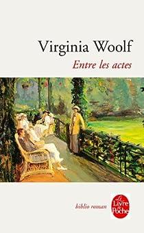 Entre les actes par Woolf