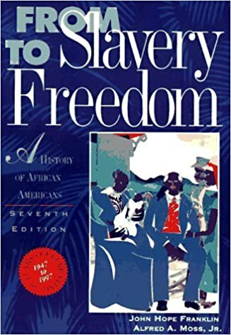 Book From Slavery to Freedom: A History of African Americans by John Hope Franklin, Alfred A. Moss Jr.(February 1, 1994)