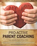 Pro-Active Parent Coaching, Gregory Bland, 0986927503