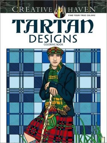 (Creative Haven Tartan Designs Coloring Book (Adult Coloring))